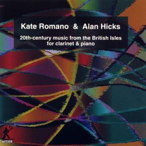 British Music For Clarinet & Piano, Kate & Hicks,Alan Romano