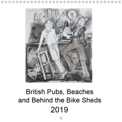 British Pubs, Beaches and Behind the Bike Sheds (Wall Calendar 2019 300 × 300 mm Square), Anna Mazzotta