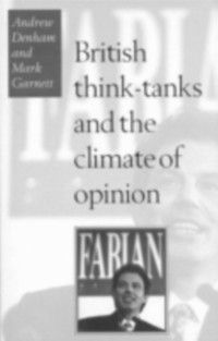 British Think-Tanks And The Climate Of Opinion, Andrew Denham