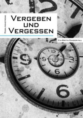 Britta-Sander-Krimis: Vergeben und Vergessen, Robin Armstrong