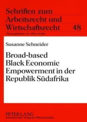 dissertation on black economic empowerment Bee informed: a diagnosis of black economic empowerment and its role in the political economy of south africa donald mitchell lindsay thesis submitted in fulfilment of the requirements for the degree doctor of philosophy in sociology department of sociology university of the witwatersrand june 2015 supervisor:.