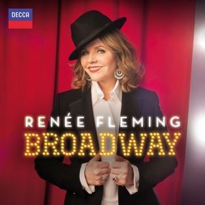 Broadway, Renee Fleming, Rob Fisher, Bbc Concert Orchestra