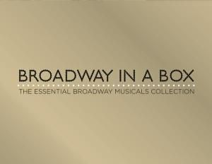 Broadway In A Box-The Essential Broadway Musical, Various