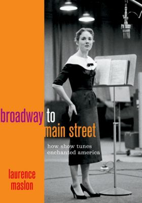 Broadway to Main Street, Laurence Maslon