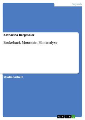Brokeback Mountain Filmanalyse, Katharina Bergmaier
