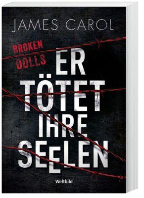 Broken Dolls - Er tötet ihre Seelen, James Carol