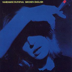 Broken English, Marianne Faithfull