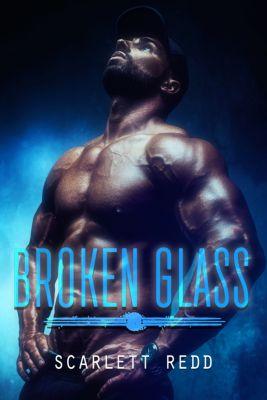 Broken Glass, Scarlett Redd
