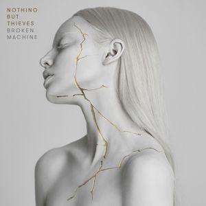 Broken Machine (Vinyl), Nothing But Thieves