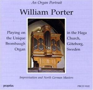 Brombaugh-Orgel Göteborg, William Porter