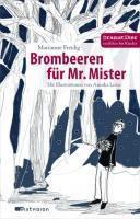 Brombeeren für Mr. Mister, Marianne Freidig