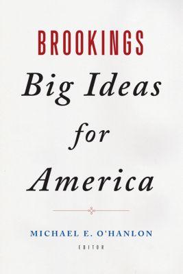 Brookings Big Ideas for America