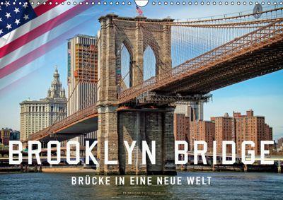 Brooklyn Bridge - Brücke in eine neue Welt (Wandkalender 2019 DIN A3 quer), Peter Roder