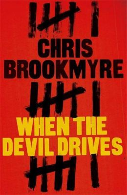 Brookmyre, C: When The Devil Drives, Christopher Brookmyre