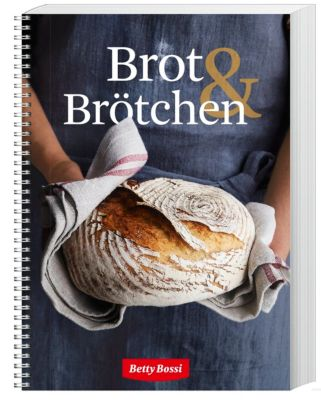 Brot & Brötli - Betty Bossi |