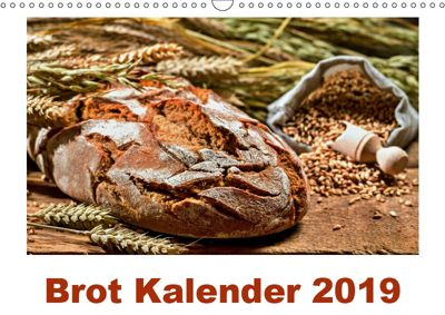 Brot Kalender 2019 (Wandkalender 2019 DIN A3 quer), Atlantismedia