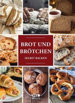 Brot und Brötchen selbst backen -  pdf epub