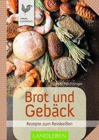 Brot und Gebäck, Rosi Feichtinger