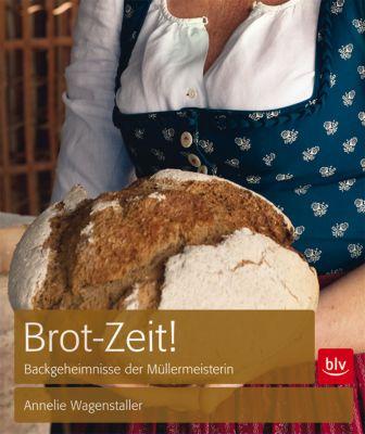 Brot-Zeit!, Annelie Wagenstaller