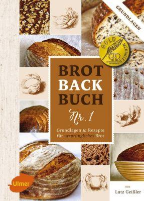 Brotbackbuch Nr. 1, Lutz Geißler