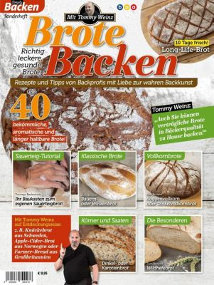 Brote Backen mit Tommy Weinz - Tommy Weinz |