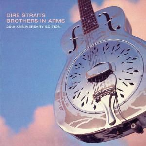 Brothers In Arms - 20th Anniversary Edition, Dire Straits