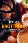 Brottrunk, Ralf Moll
