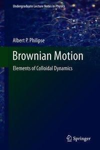 Brownian Motion, Albert P. Philipse
