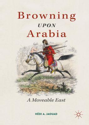 Browning Upon Arabia, Hédi A. Jaouad