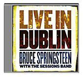 Bruce Springsteen - Live in Dublin, Bruce Springsteen With The Sessions Band