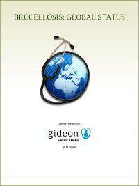Brucellosis: Global Status, Stephen Berger