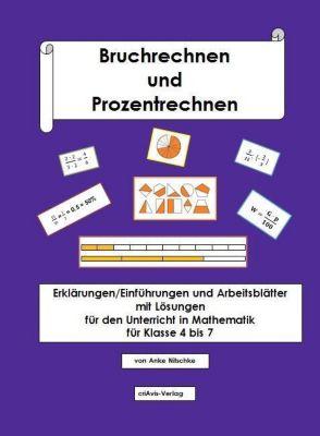 Bruchrechnen und Prozentrechnen, Anke Nitschke