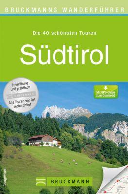 Bruckmanns Wanderführer Südtirol, Georg Weindl