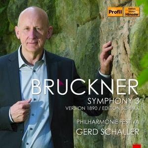 Bruckner: Sinfonie 3,Schalk-Late Version, Gerd Schaller, Philharmonie Festival