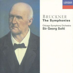 Bruckner: The Symphonies, Georg Solti, Cso
