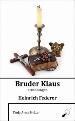 Bruder Klaus, Heinrich Federer