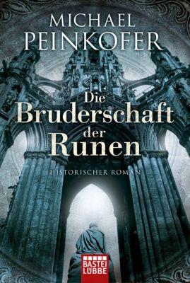 Bruderschaft der Runen Band 1: Die Bruderschaft der Runen - Michael Peinkofer  