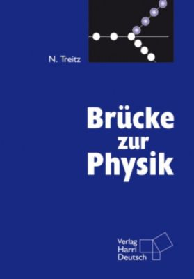 Brücke zur Physik (PDF), Norbert Treitz