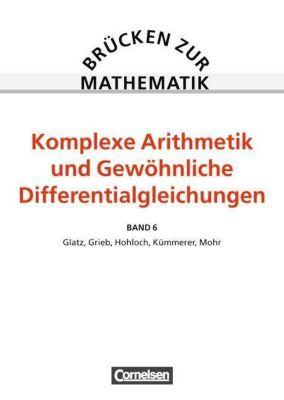 Brücken zur Mathematik: Bd.6 Differential- und Integralrechnung