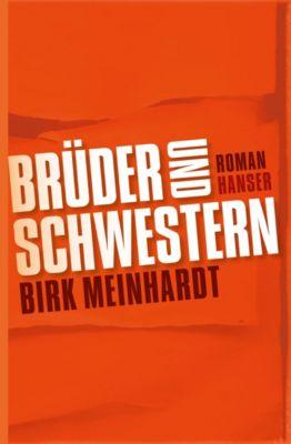 Brüder und Schwestern, Birk Meinhardt