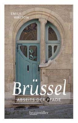 Brüssel abseits der Pfade, Emily Walton