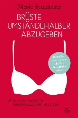 Brüste umständehalber abzugeben, Nicole Staudinger