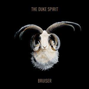 Bruiser, The Duke Spirit