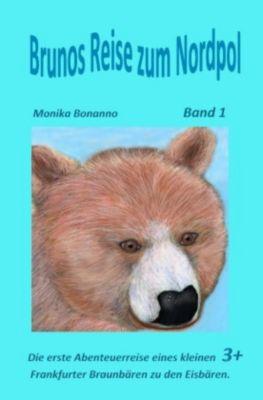 Brunos Reise zum Nordpol, Monika Bonanno