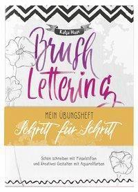 Brushlettering - Mein Übungsheft, Katja Haas