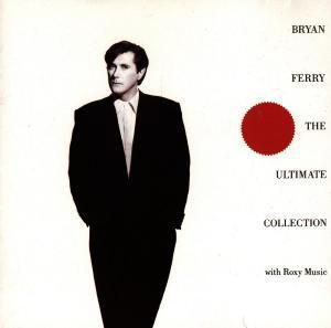 Bryan Ferry: The Ultimate Collection, Bryan Ferry