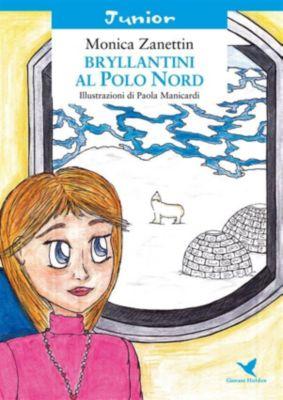 Bryllantini al Polo Nord, Monica Zanettin