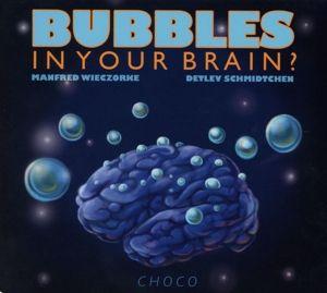 Bubbles In Your Brain?, Detlev Schmidtchen, Manfred Wieczorke