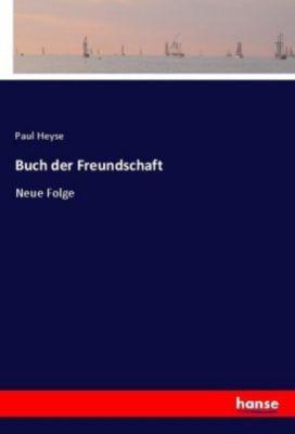 Buch der Freundschaft - Paul Heyse pdf epub