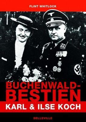 Buchenwald-Bestien - Flint Whitlock  
